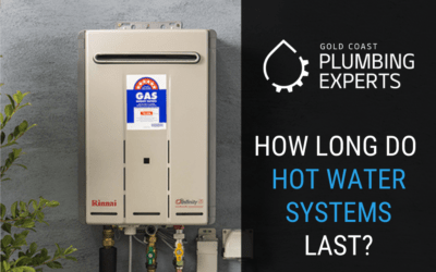 How Long Do Hot Water Systems Last?